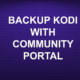 BACKUP KODI WITH COMMUNITY PORTAL