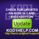 CHECK FOR UPDATES ON KODI 16.1 AND KODI KRYPTON