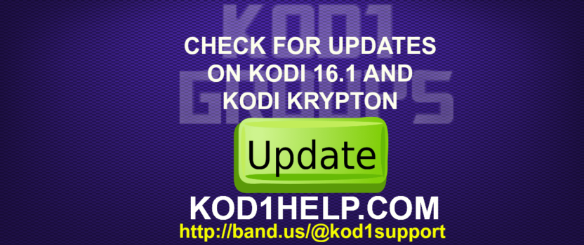 CHECK FOR UPDATES ON KODI 16.1 AND KODI KRYPTON