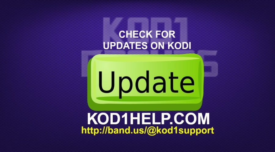 CHECK FOR UPDATES ON KODI