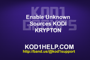 Enable Unknown Sources KODI KRYPTON