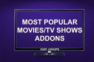 MOST POPULAR MOVIES/TV SHOWS ADDONS