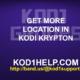 GET MORE LOCATION IN KODI KRYPTON