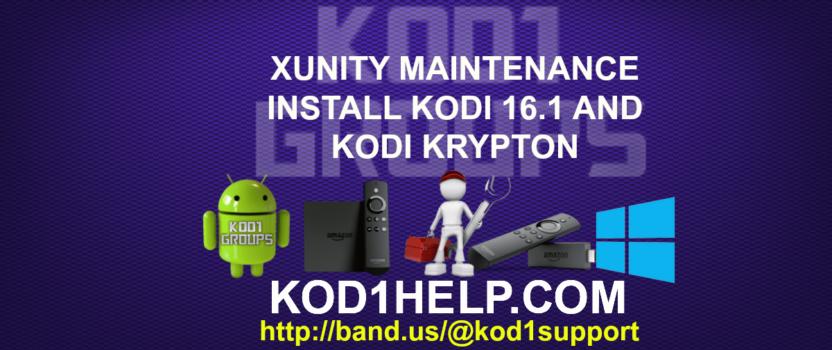 XUNITY MAINTENANCE INSTALL KODI 16.1 AND KODI KRYPTON