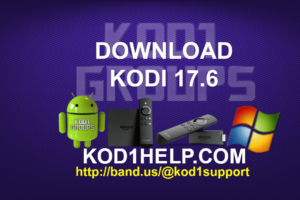 DOWNLOAD KODI 17.6