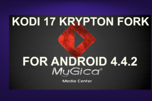 KODI 17 KRYPTON FORK FOR ANDROID 4.4.2