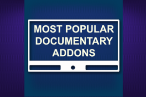 MOST POPULAR DOCUMENTARY ADDONS