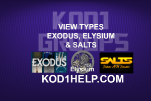 VIEW TYPES EXODUS ELYSIUM and SALTS