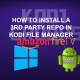 HOW TO INSTALL A 3RD PARTY REPO IN KODI FILE MANAGER