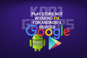 PLAY STORE NOT WORKING FIX FOR ANDROID 4 DEVICES
