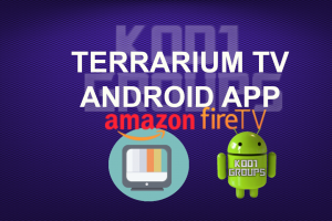 TERRARIUM TV APP FOR ANDROID AND FIRE DEVICES