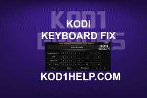 KODI KEYBOARD FIX