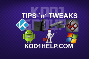 KODI TIPS N TWEAKS