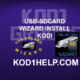 USB-SDCARD WIZARD INSTALL KODI
