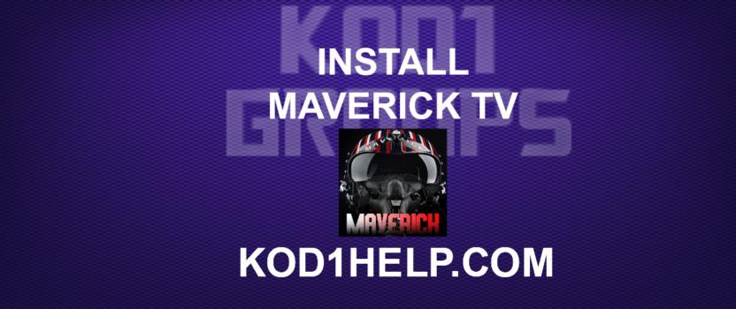 INSTALL MAVERICK TV KODI