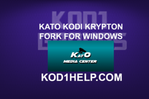 KATO KODI KRYPTON FORK FOR WINDOWS