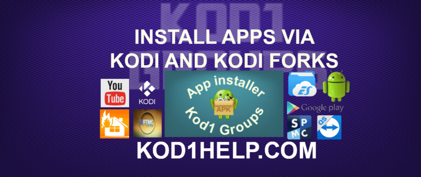 INSTALL APPS VIA KODI AND KODI FORKS