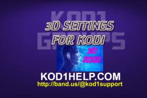 3D SETTINGS FOR KODI