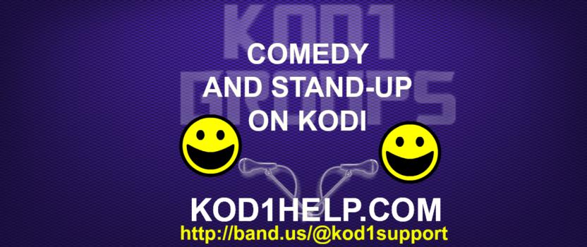 COMEDY AND STAND UP ON KODI