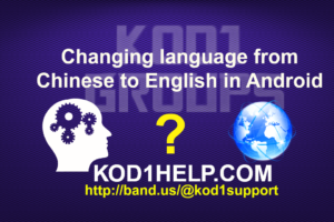 Changing language from Chinese to English in Android