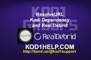 ResolveURL Kodi Dependency and Real Debrid