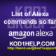 List of Alexa commands so far