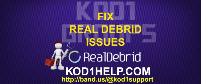 FIX REAL DEBRID ISSUES