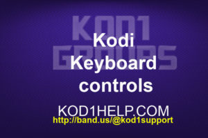 Kodi Keyboard controls