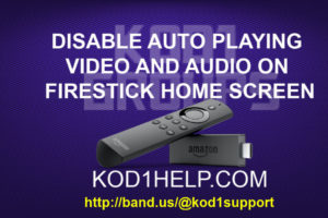 DISABLE AUTO PLAYING VIDEO AND AUDIO ON FIRESTICK HOME SCREEN