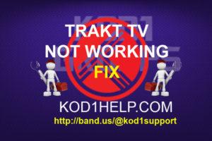 TRAKT TV NOT WORKING IN KODI FIX